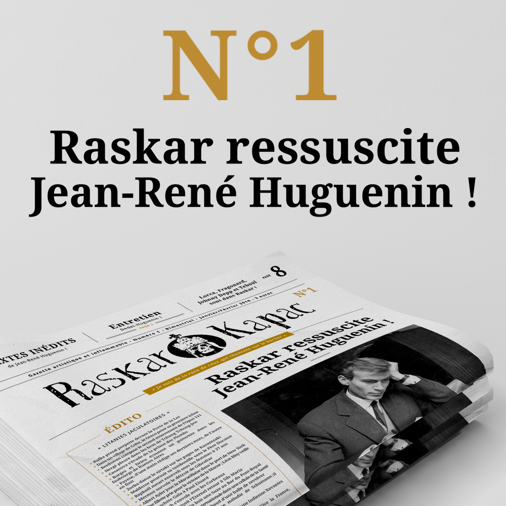 Raskar Kapac n°1 - Jean-René Huguenin