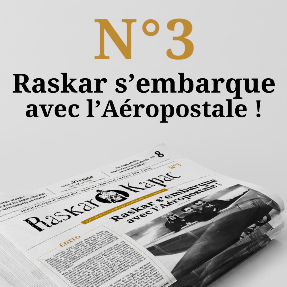 Édito : Raskar Kapac s'embarque avec l'Aéropostale !